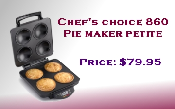 Chef's Choice 860 Pie Maker petite