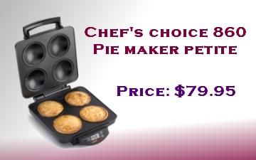 Chef's Choice 860 Pie Maker petite